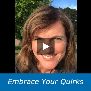 Embrace Your Quirks - 4